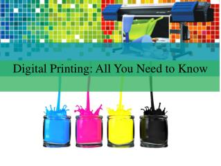 Digital Printing- All You Need to Know