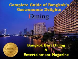 Complete Guide of Bangkok�s Gastronomic Delights