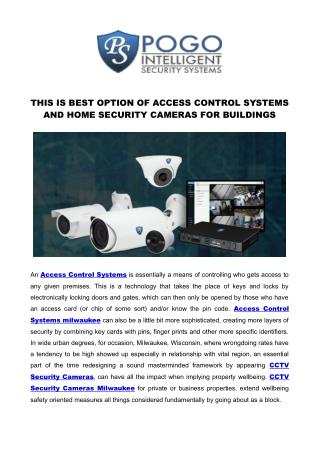 THIS IS BEST ACCESS CONTROL SYSTEMS IN MILWAUKEE FOR OUR BUILDING