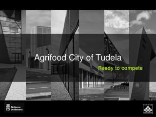 Agrifood City of Tudela