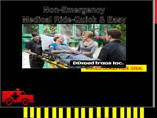 DDmed Trans non emergency medical ride quick & fast