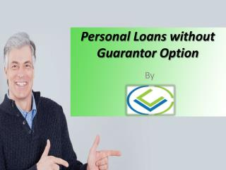 Personal Loans without Guarantor Option