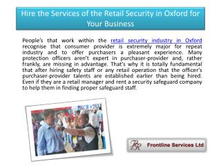 Hire the Services of the Retail Security in Oxford for Your Business