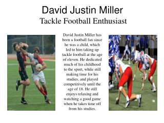 David Justin Miller - Tackle Football Enthusiast