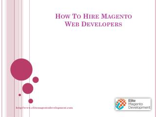How To Hire Magento Web Developers