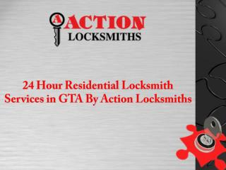 24-Hour Residential Locksmith Services in GTA By Action Locksmiths