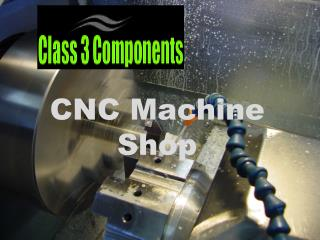 Read About CNC Machine Shop