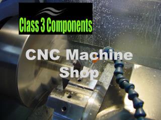 Read About CNC Machine Shop