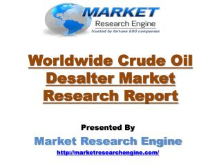 Worldwide Crude Oil Desalter Market will Grow at a CAGR of 2.64% somewhere around 2015 and 2023
