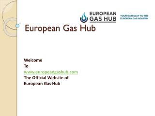 European Gas Hub – Natural Gas & LNG Information Portal