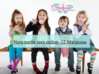 Nora norita nora online- 12 Mariposas