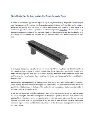 Strip Drain Can Be Appropriate For Your Concrete Floor