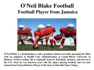 O'Neil Blake Football Football Player from Jamaica