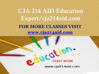 CJA 214 AID Education Expert/cja214aid.com