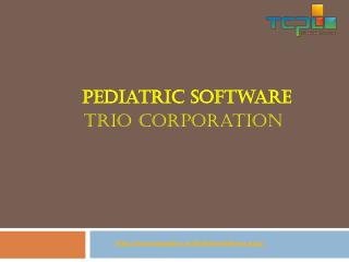 Pediatric Software| EMR Clinic Software: TRIO Corporation