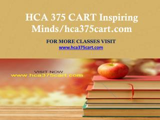 HCA 375 CART Inspiring Minds/hca375cart.com