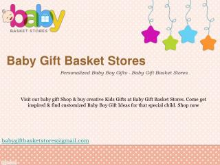 Personalized Baby Boy Gifts - Baby Gift Basket Stores