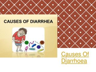 Causes Of Diarrhoea