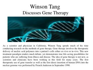 Winson Tang-Discusses Gene Therapy