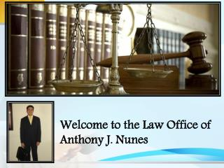 Law Office of Anthony J. Nunes