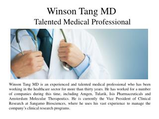 Winson Tang MD Talented Medical Professional