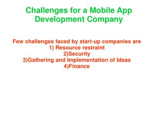 challenges for mobile application development company