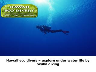All Inclusive Scuba Diving Vacations in the Hawaii