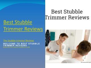 Best Stubble Trimmer Reviews