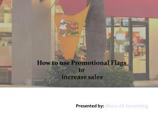 How to use Promotional Flags to Increase Sales