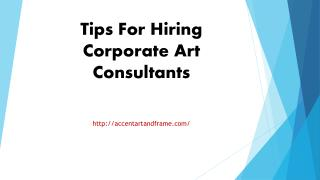 Tips For Hiring Corporate Art Consultants