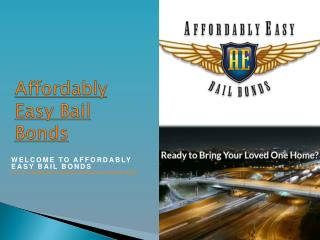 Affordably Easy Bail Bonds
