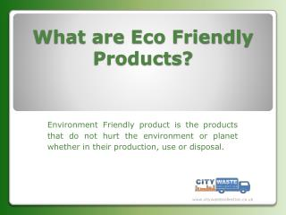 Nature Friendly Products