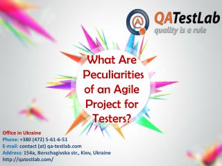 What Are Peculiarities of an Agile Project for Testers?