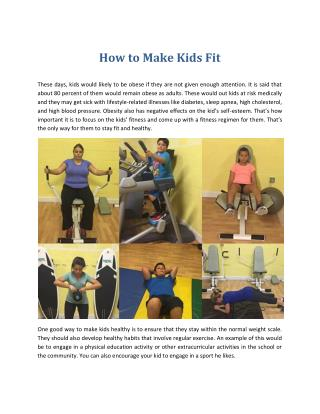How to Make Kids Fit & kids weight loss