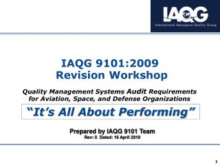 IAQG 9101:2009  Revision Workshop