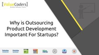 Why is Outsourcing Product Development Important For Startups?
