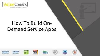 How To Build On Demand Services Apps?