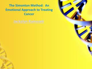 Jackalyn Rainosek - The Simonton Method (An Emotional Approach to Treating Cancer)