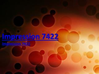 Impression 7422 or Corabridal never complaints