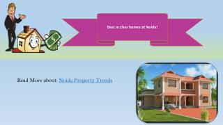 Best in class homes at Noida!