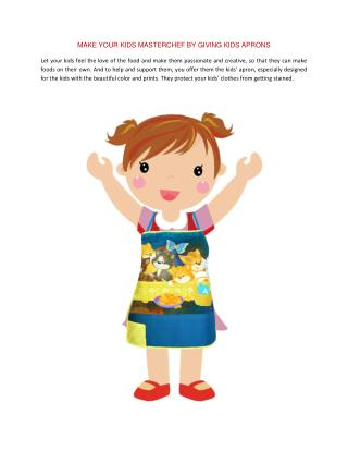MAKE YOUR KIDS MASTERCHEF BY GIVING KIDS APRONS