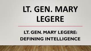 Lt. Gen. Mary Legere - Defining Intelligence