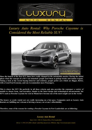 Luxury Auto Rental: Why Porsche Cayenne is Considered the Most Reliable SUV!