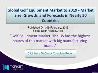 Golf Equipment Market: collections of golf equipment are common for enthusiasts and players
