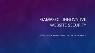Best Website Scanner Online - gamasec