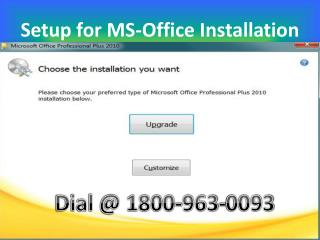 All Support For MS-Office Setup phone 1.800.963.0093 number