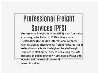 Professional Freight Services (PFS)
