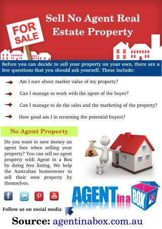 No Agent Property