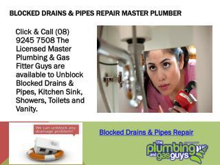 Blocked Drains & Pipes Repair Master Plumber