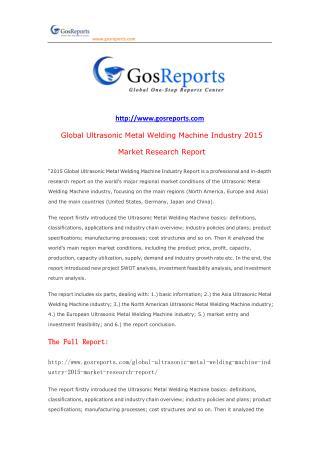 Global Ultrasonic Metal Welding Machine Industry 2015